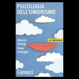psicologia umorismo alberto dionigi